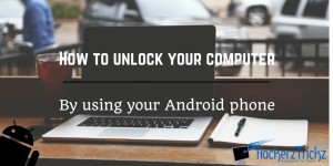 Unlock Computer with your Android phone
