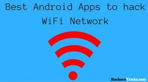 apps to hack wifi password