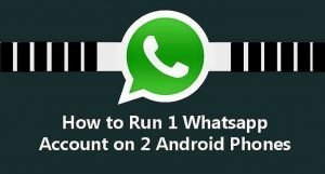 use 1 WhatsApp Account in two mobile phones