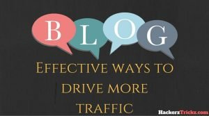 drive more traffic to your Website/Blog