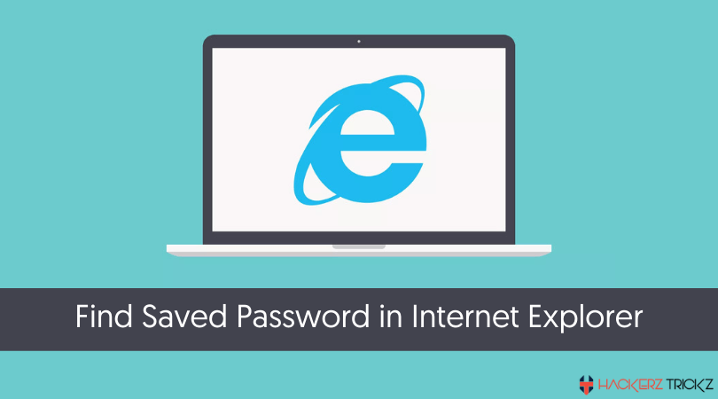 Find Saved Password in Internet Explorer