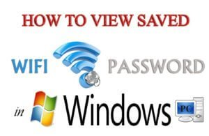 find saved wifi password in pc