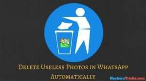 delete-useless-photos-in-whatsapp-automatically