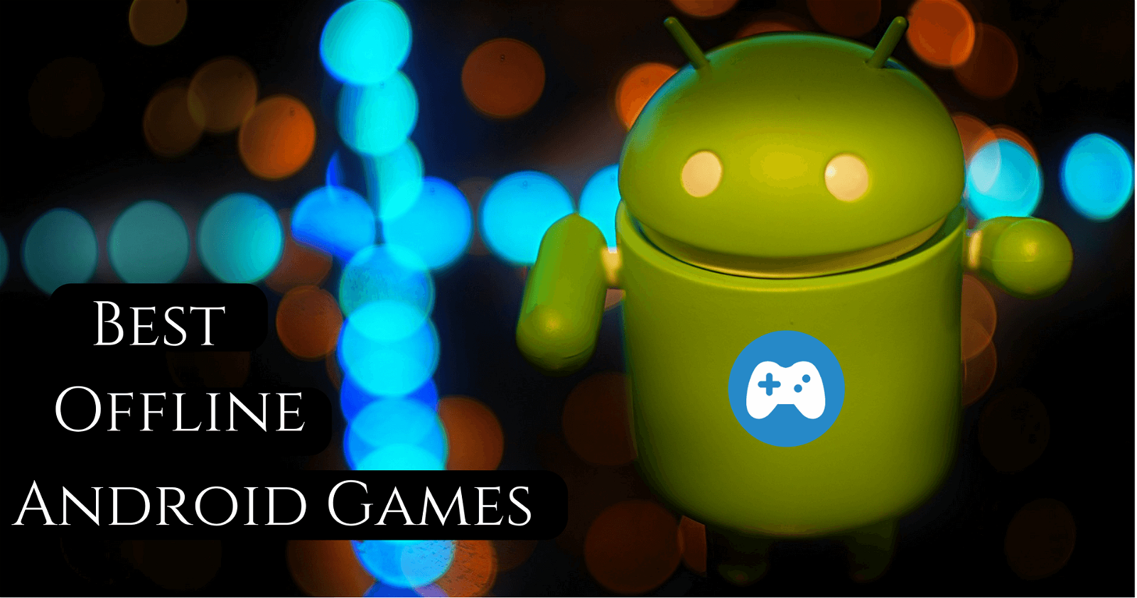 No WiFi? No Problem! Top 10 New OFFLINE Android Games of 2020