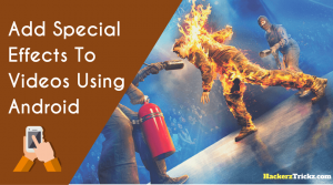 add special effects to videos in Android