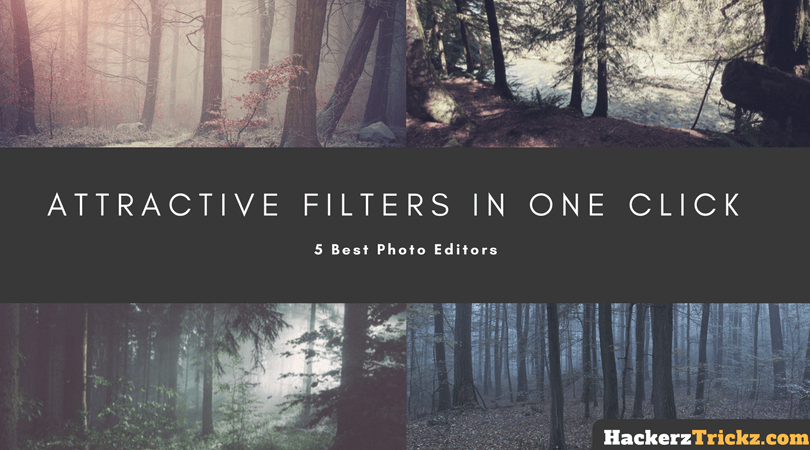 Best Photo Editors with Attractive Filters