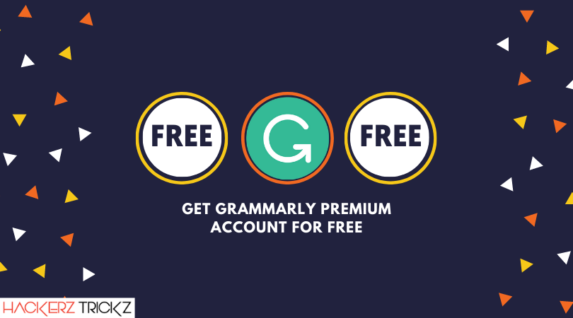 How to Get Grammarly Premium Account for Free