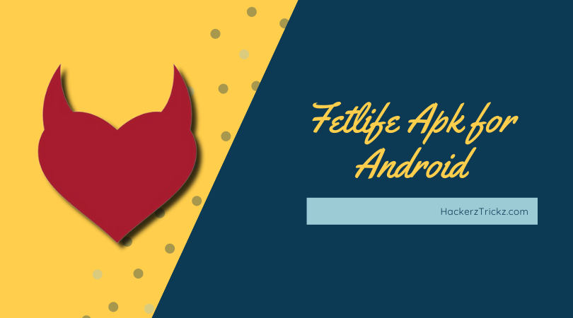 Fetlife Apk Download