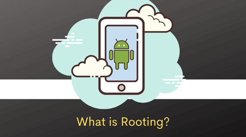 What is Rooting