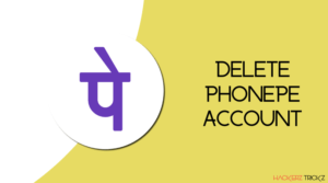 Delete Phonepe Account Permanently