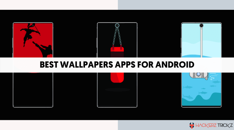 Best Wallpapers apps for android