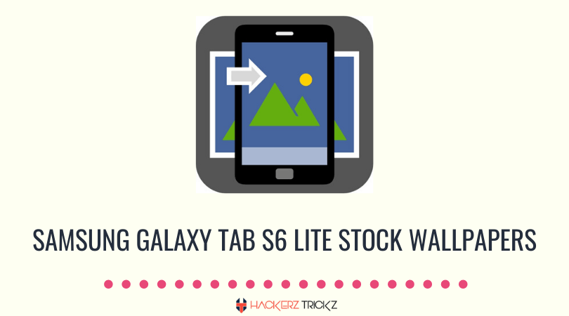 Download Samsung Galaxy Tab S6 Lite Stock Wallpapers