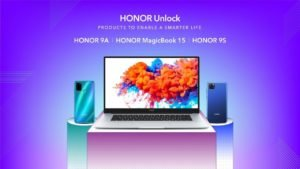 Honor 9A, Honor 9S & MagicBook 15