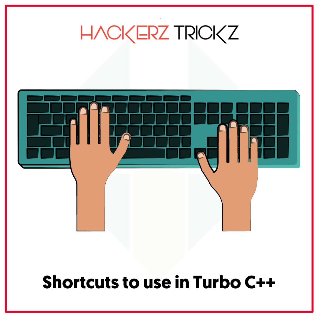 Shortcuts to use in Turbo C++