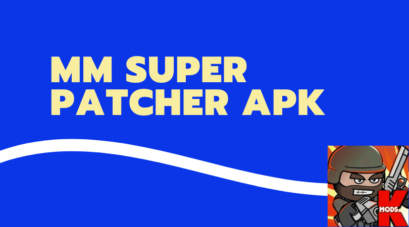 MM Super Patcher Apk download