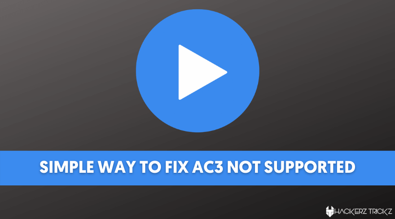 AC3 not supported mx player