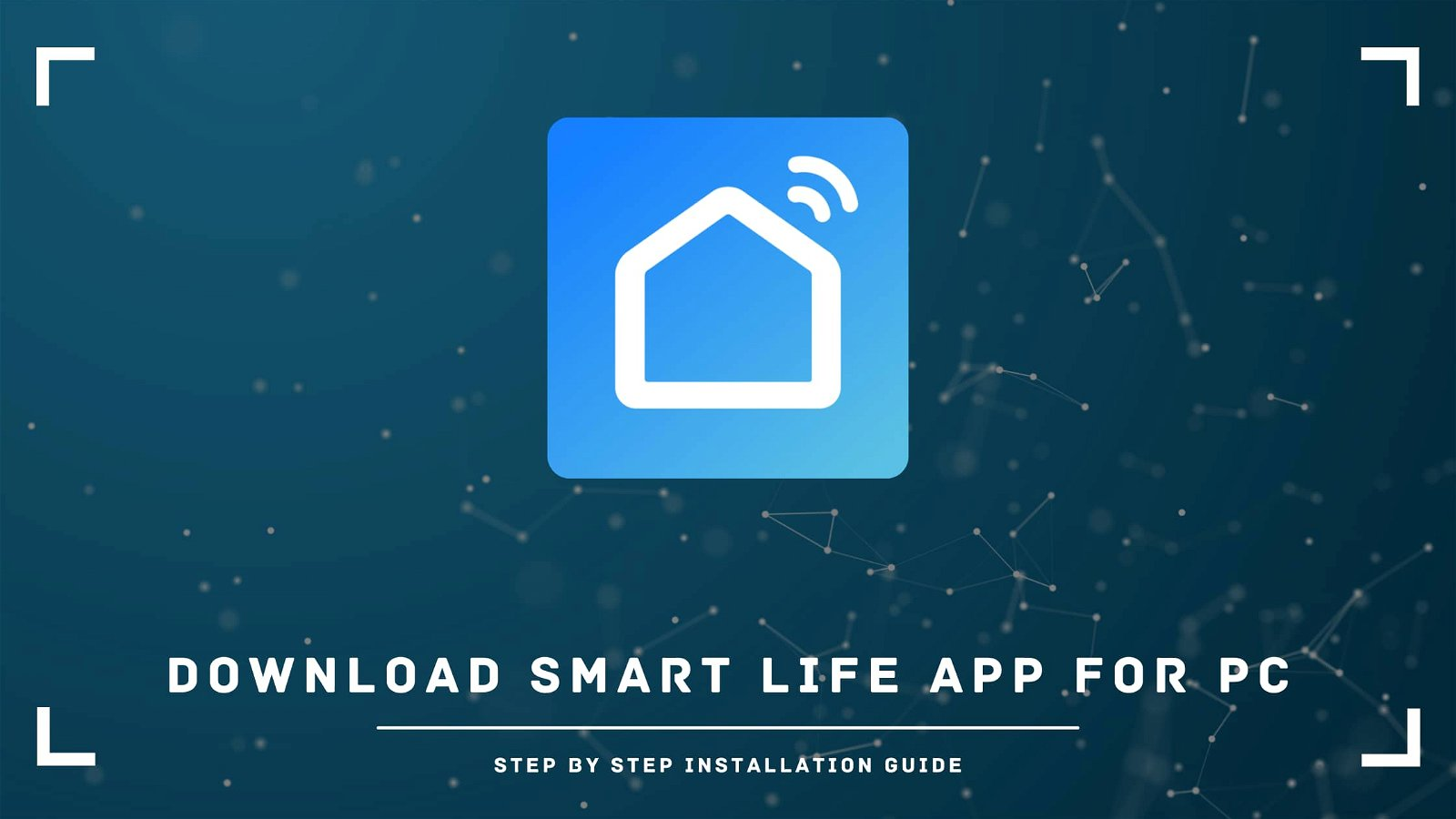 Smart Life App for PC Download