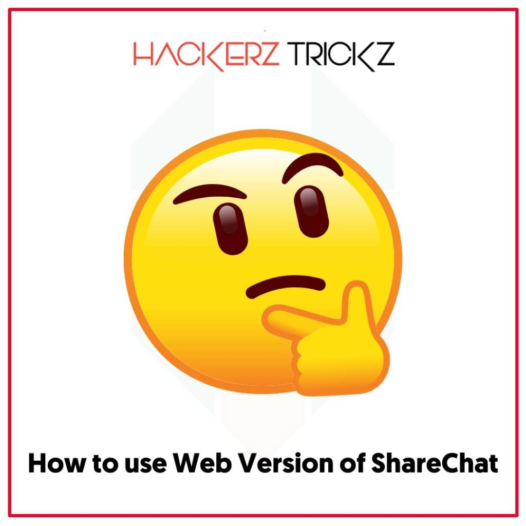 How to use Web Version of ShareChat