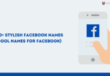 250+ Stylish Facebook Names (Cool Names for Facebook) For Boys & Girls 2021