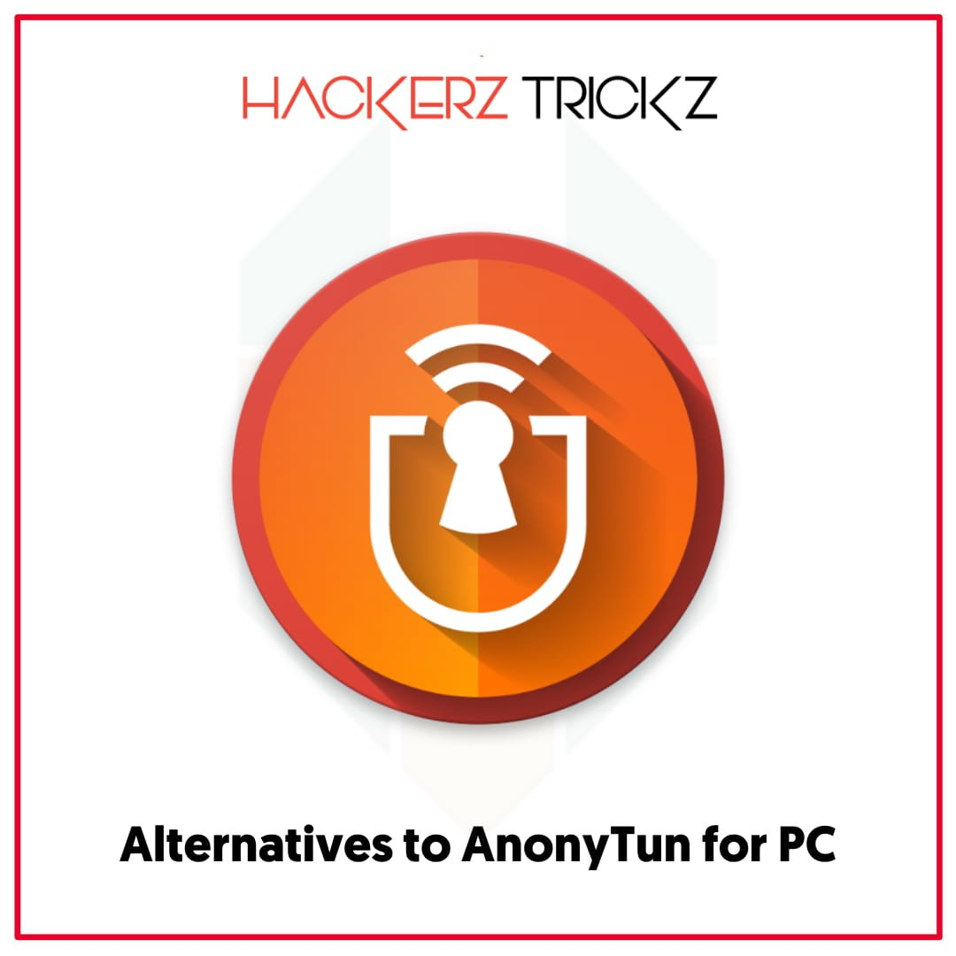 Alternatives to AnonyTun for PC