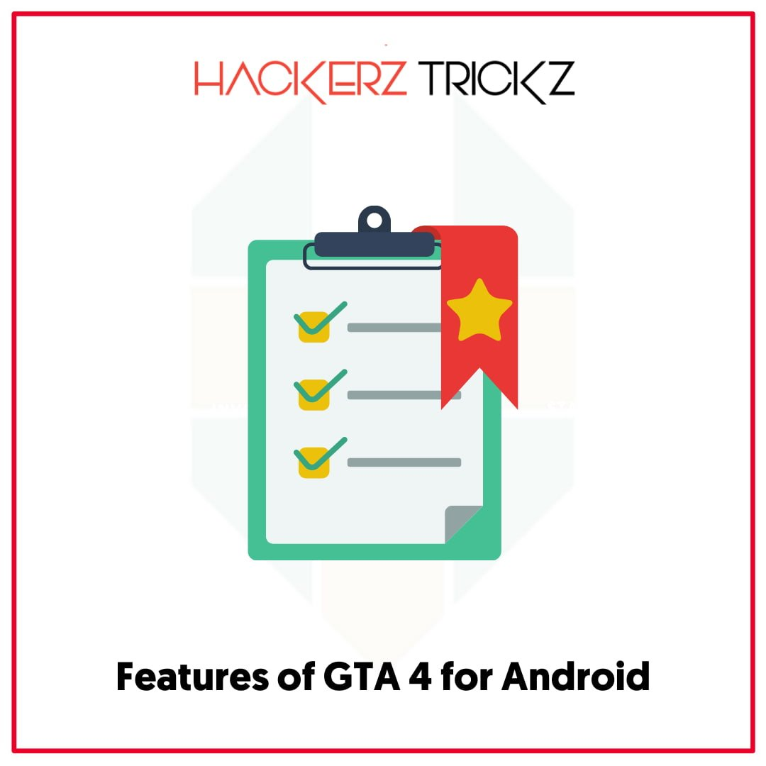 Features of GTA 4 for Android