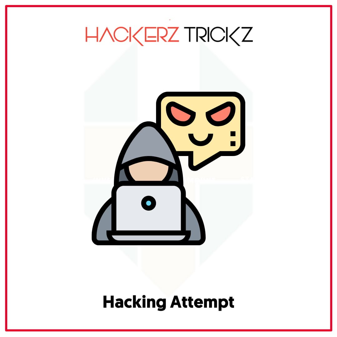 Hacking Attempt