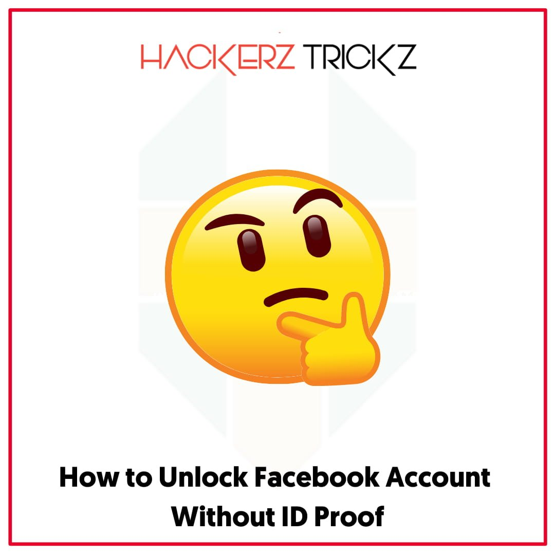 How to Unlock Facebook Account Without ID Proof