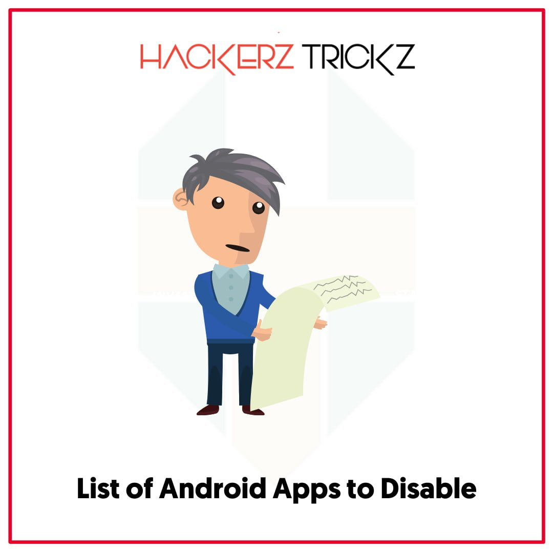 List of Android Apps to Disable