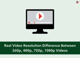 Real Video Resolution Difference Between 360p, 480p, 720p, 1080p Videos