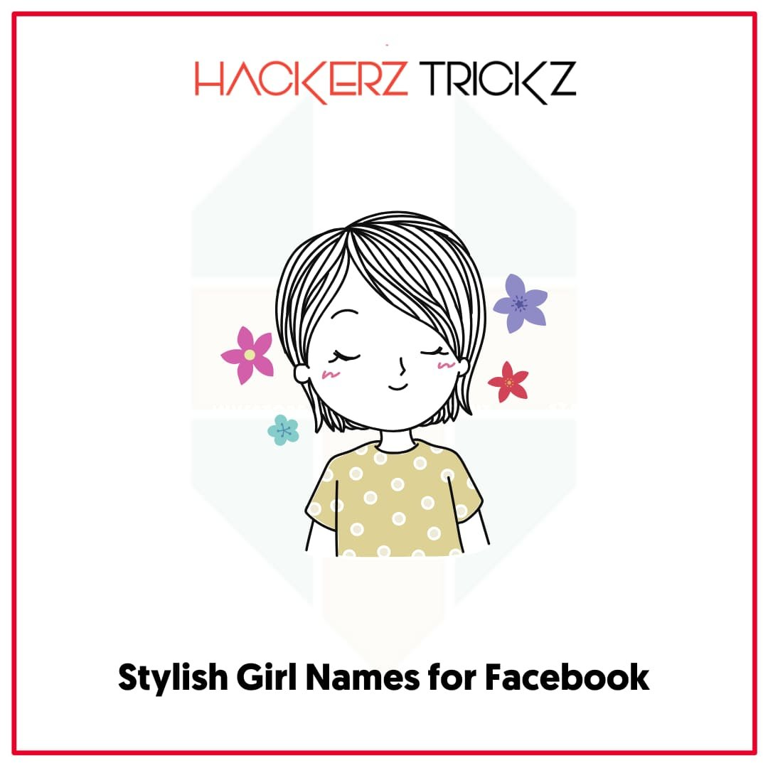 Stylish Girl Names for Facebook