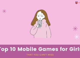 Top 10 Mobile Games for Girls That You Can't Miss