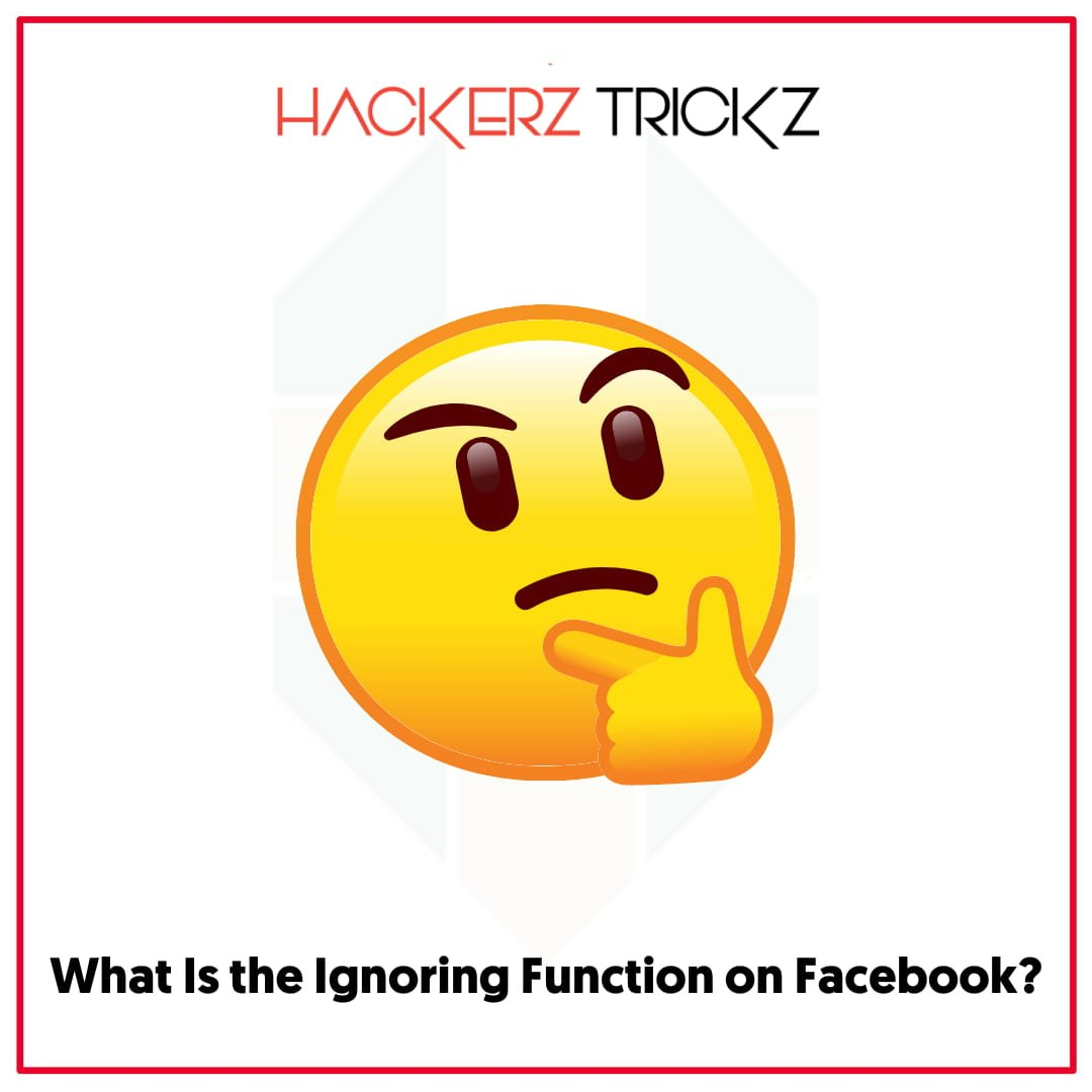 What Is the Ignoring Function on Facebook