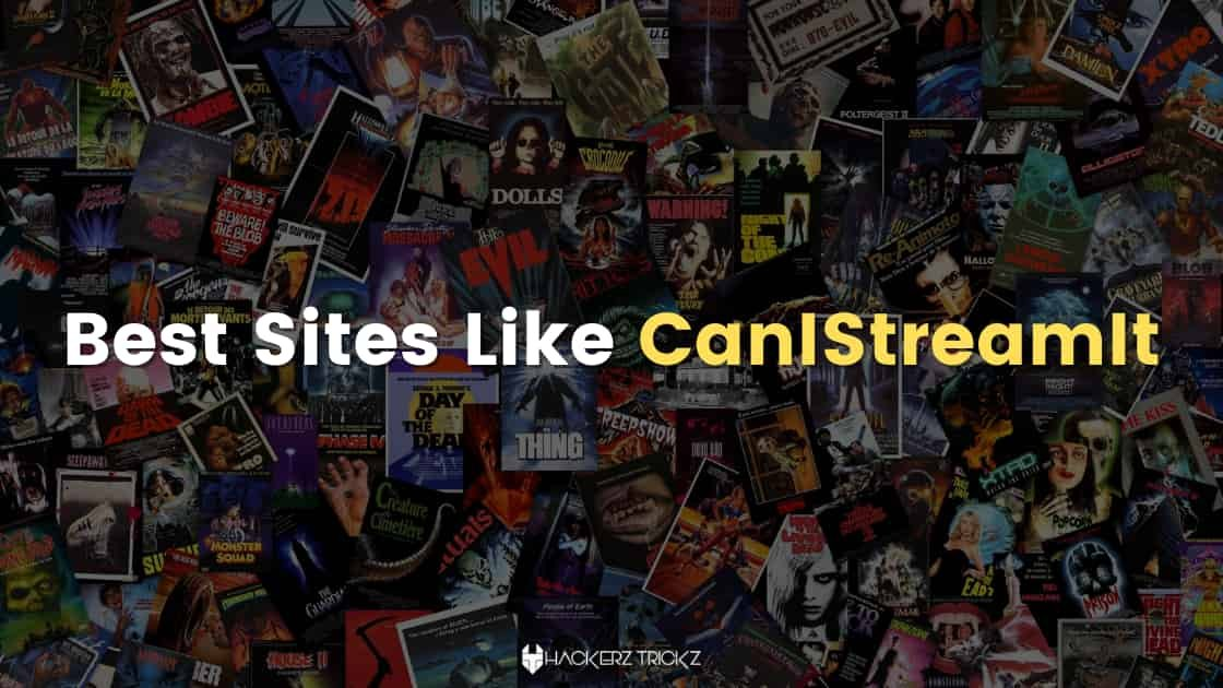 Best Sites Like CanIStreamIt