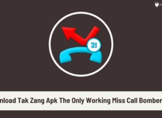 Download Tak Zang Apk The Only Working Miss Call Bomber Apk