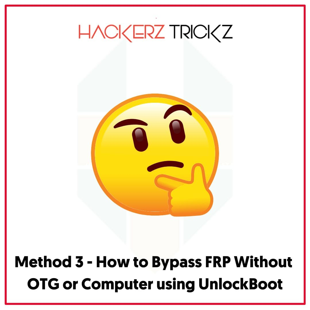 How to Bypass FRP Without OTG or Computer using UnlockBoot