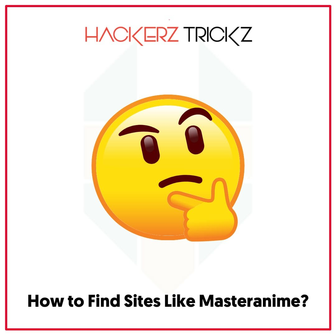 How to Find Sites Like Masteranime