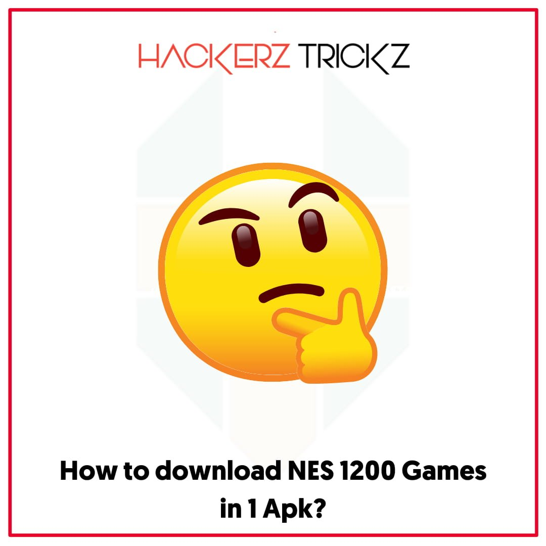 How to download NES 1200 Games in 1 Apk