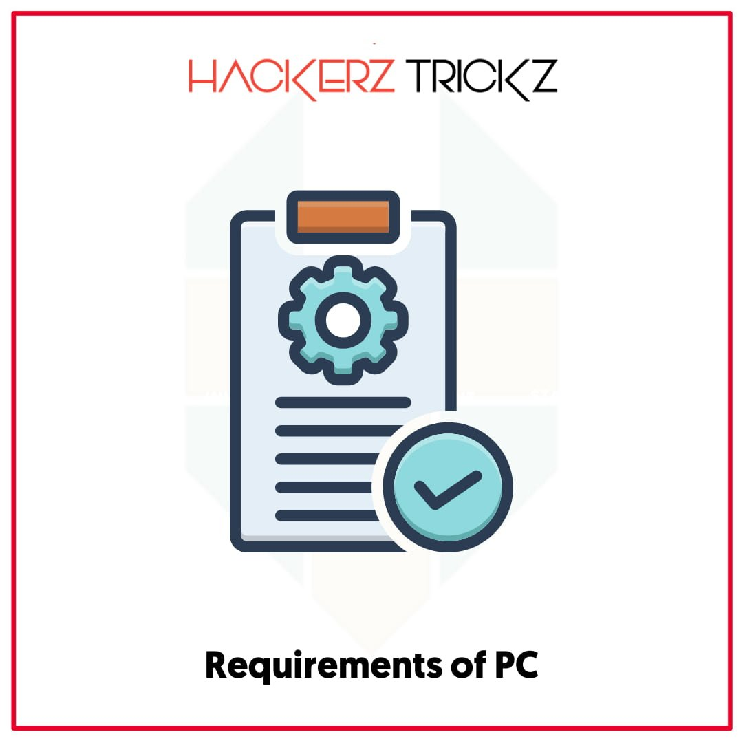 Requirements of PC
