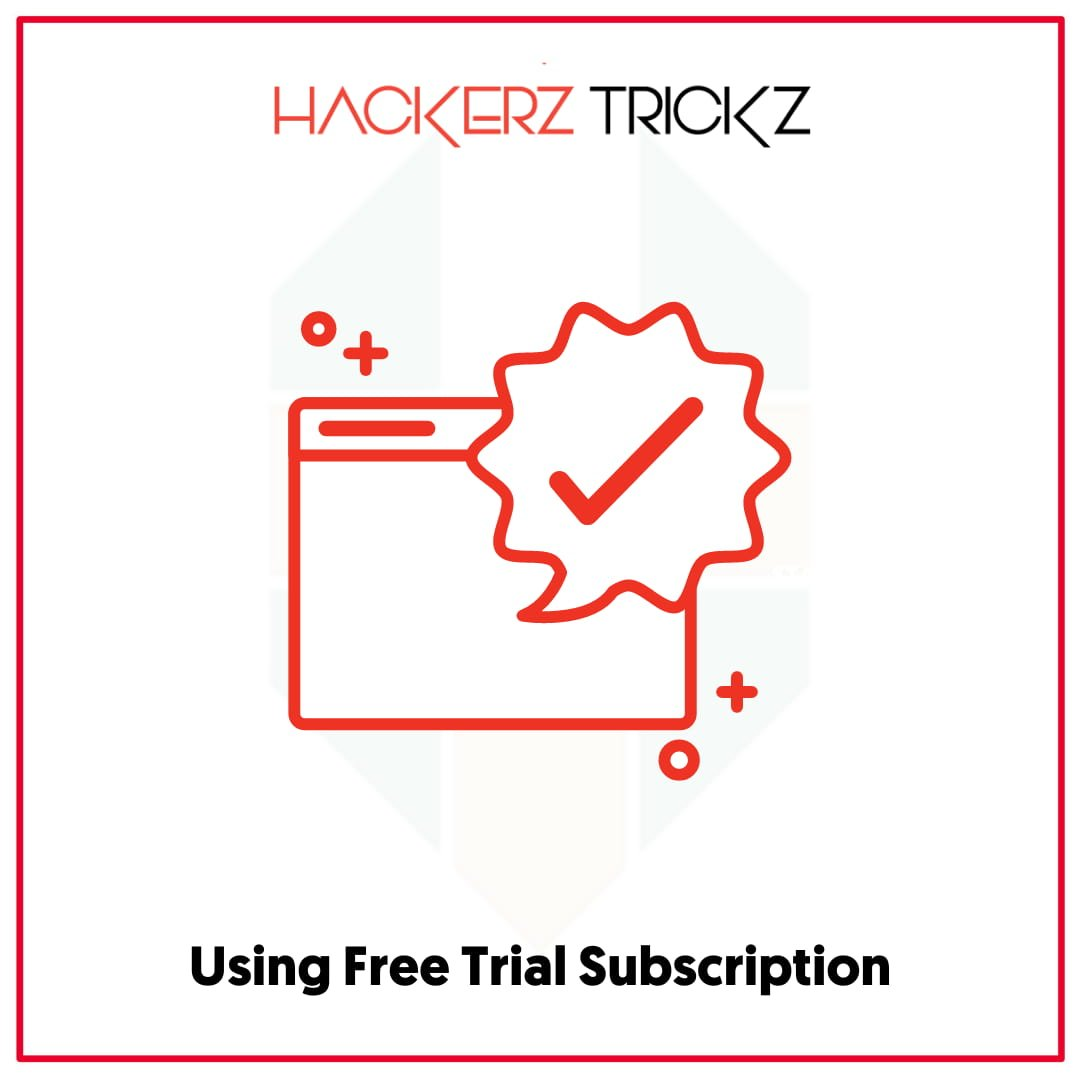 Using Free Trial Subscription