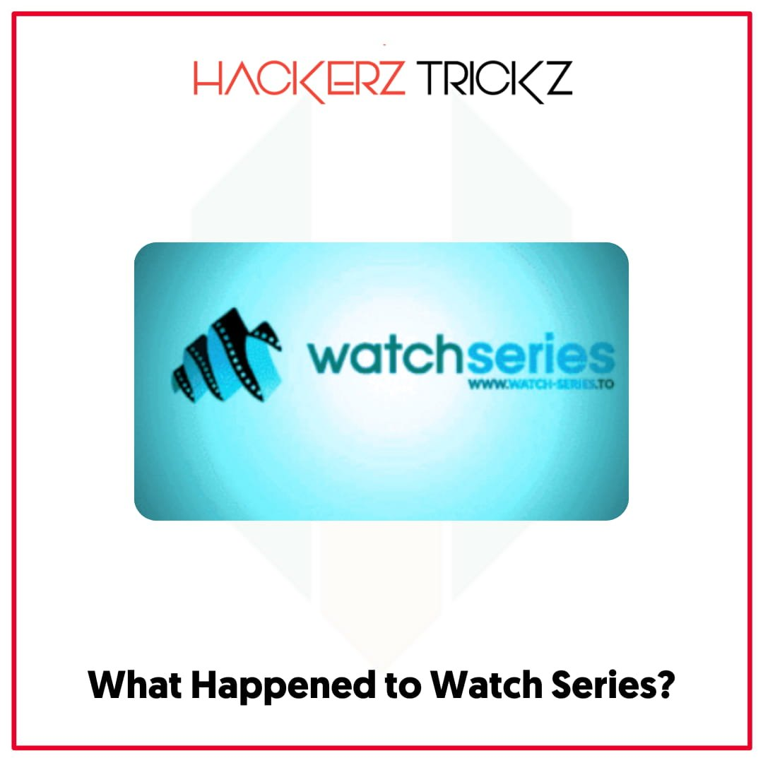 What Happened to Watch Series