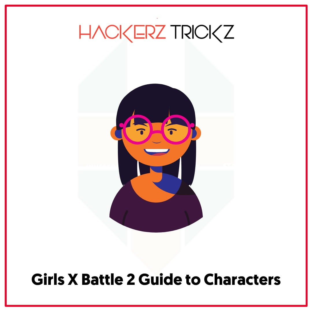 Girls X Battle 2 Guide to Characters