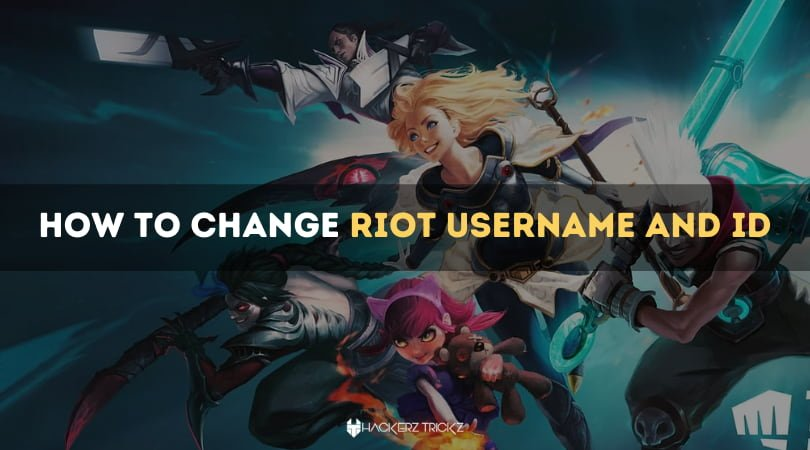 How to Change Riot Username and ID