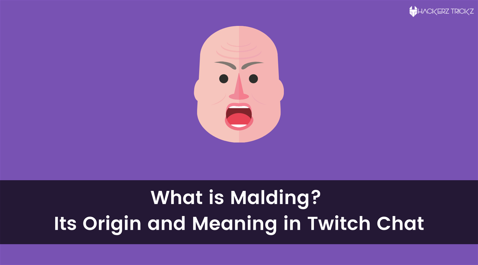 What is Malding Its Origin and Meaning in Twitch Chat