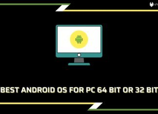 Best Android OS for PC 64 bit or 32 bit