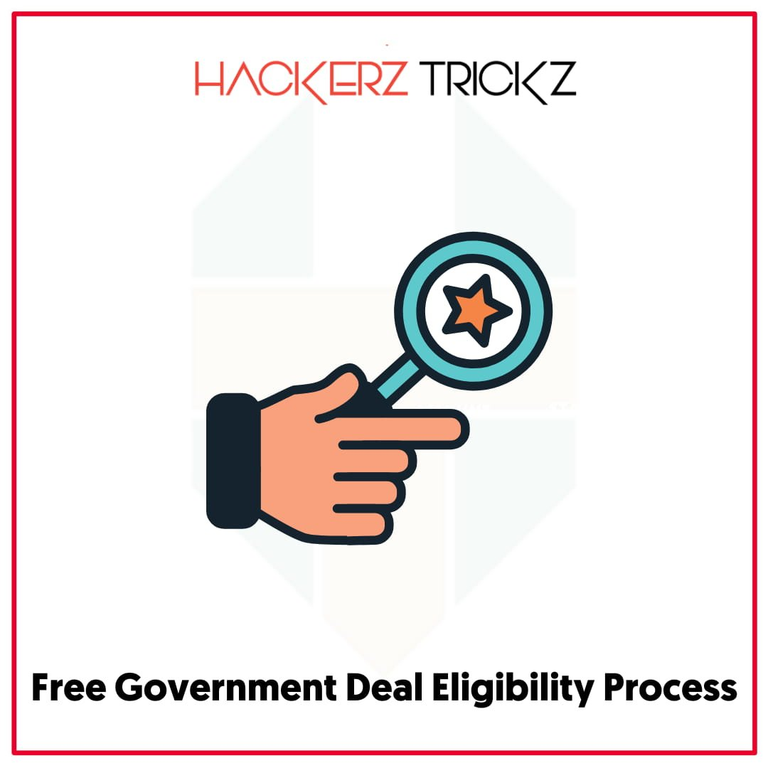 Free Government Deal Eligibility Process