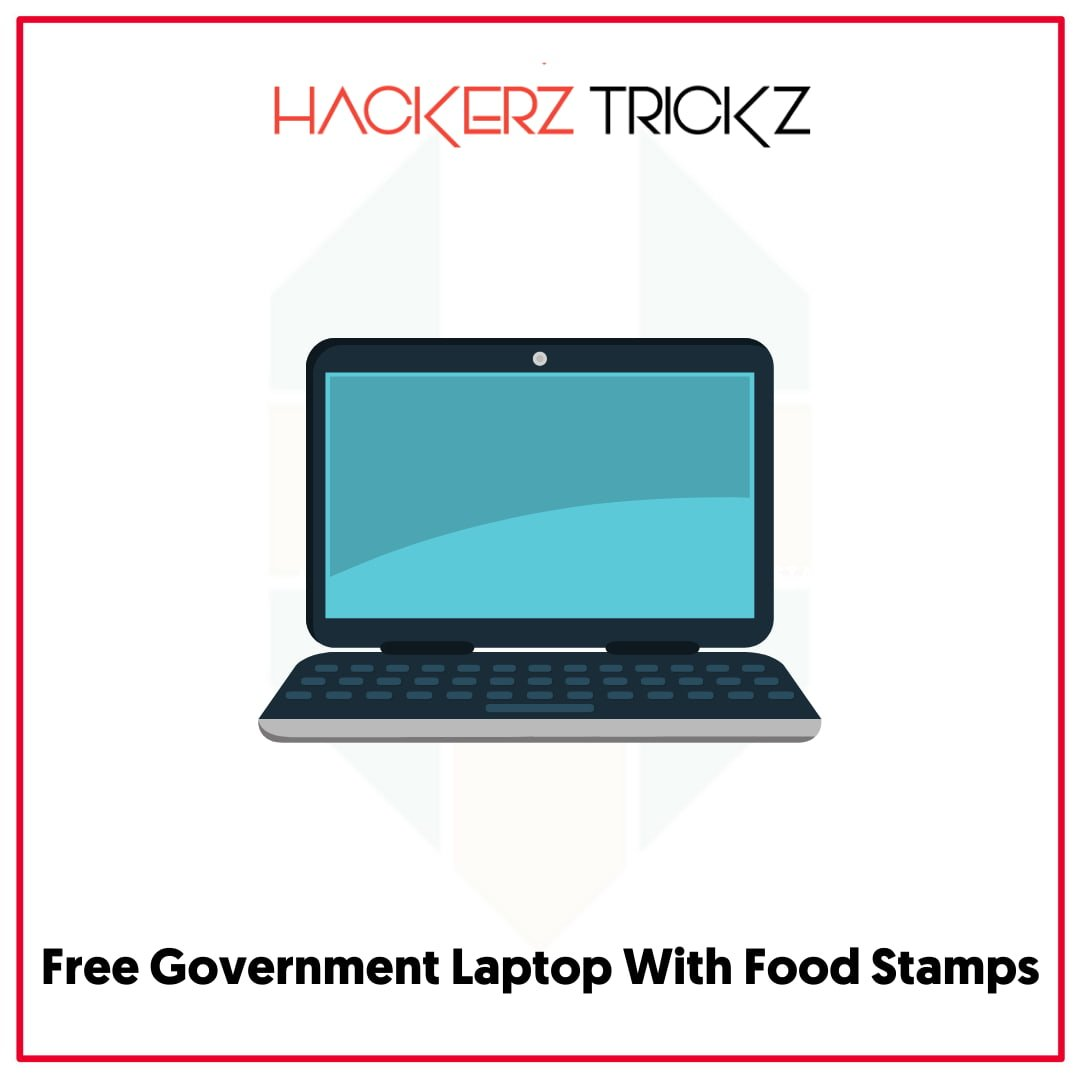 Free Government Laptop WithFood Stamps