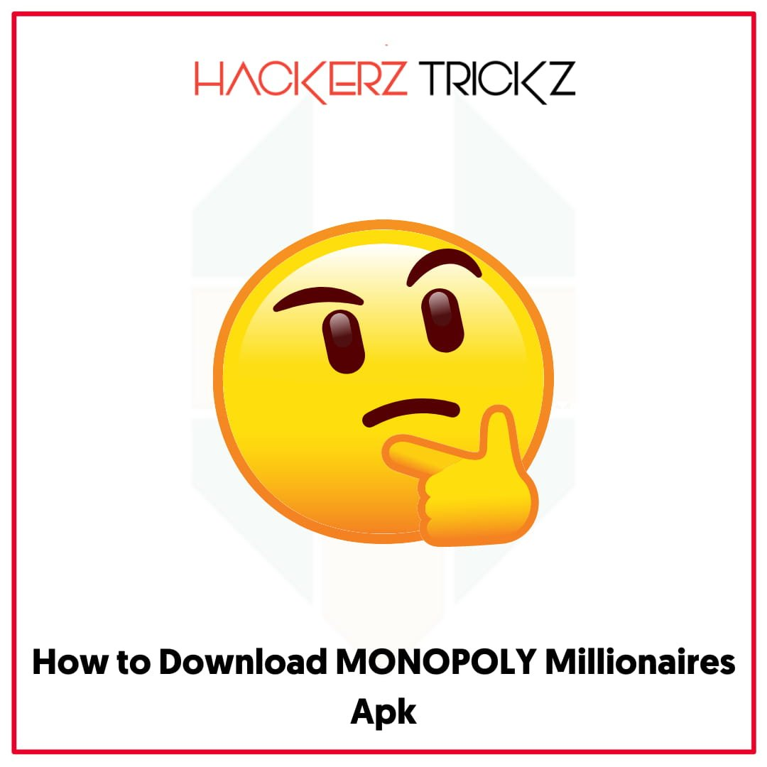 How to Download MONOPOLY Millionaires Apk