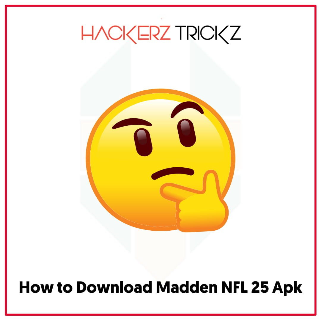 How to Download Madden NFL 25 Apk