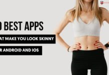10 Best Apps That Make You Look Skinny for Android and iOS