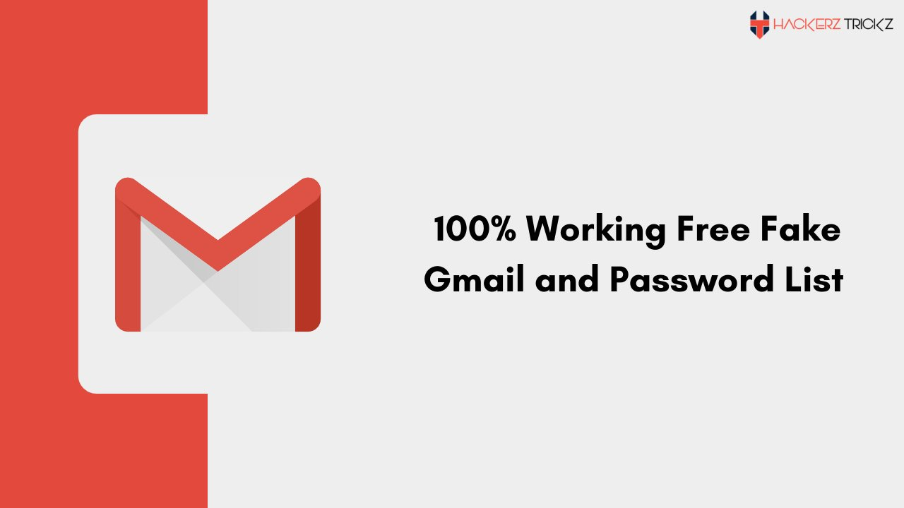 100% Working Free Fake Gmail and Password List